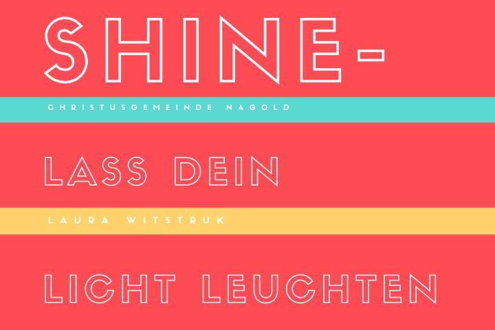 Shine – Lass Dein Licht leuchten