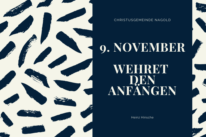 9. November | Wehret den Anfängen
